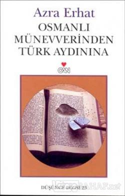 Osmanlı Münevverinden Türk Aydınına