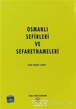 Osmanlı Sefirleri ve Sefaretnameleri