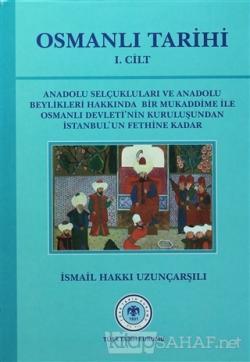 Osmanlı Tarihi - 1. Cilt (Ciltli)