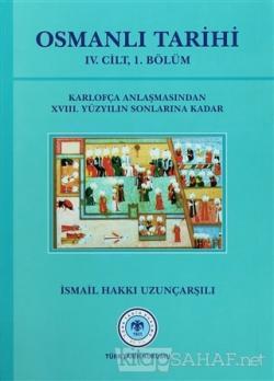 Osmanlı Tarihi - 4. Cilt 1. Kısım (Ciltli)