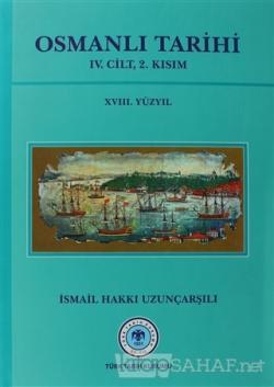 Osmanlı Tarihi - 4. Cilt 2. Kısım (Ciltli)