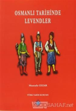 Osmanlı Tarihinde Levendler - Mustafa Cezar- | Yeni ve İkinci El Ucuz