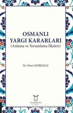 Osmanlı Yargı Kararları