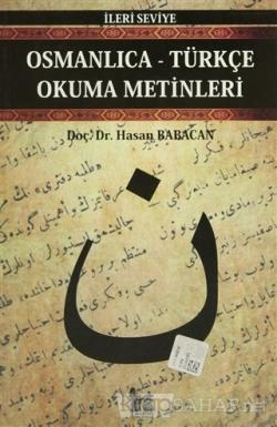 Osmanlıca-Türkçe Okuma Metinleri - İleri Seviye-5