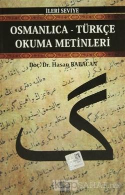 Osmanlıca-Türkçe Okuma Metinleri - İleri Seviye-7