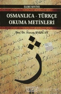 Osmanlıca-Türkçe Okuma Metinleri - İleri Seviye-8