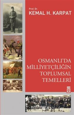 Osmanlı'da Milliyetçiliğin Toplumsal Temelleri