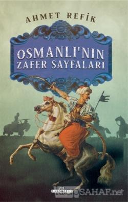 Osmanlı'nın Zafer Sayfaları