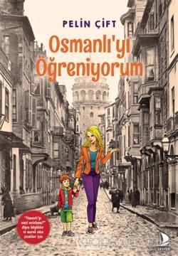 Osmanlı'yı Öğreniyorum