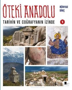 Öteki Anadolu 1 (Ciltli)