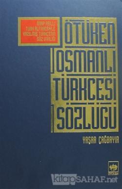 Ötüken Osmanlı Türkçesi Sözlüğü (Ciltli)