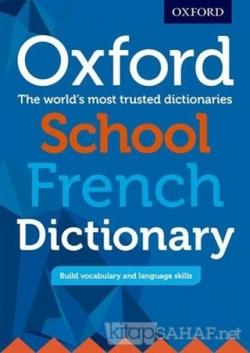 Oxford School French Dictionary