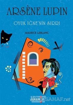 Oyuk İğne'nin Sırrı - Arsene Lupin
