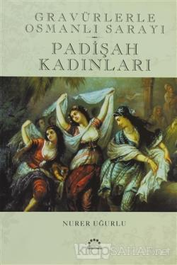 Padişah Kadınları (Ciltli)