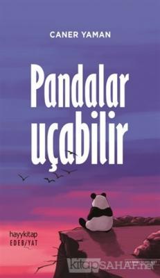 Pandalar Uçabilir - Caner Yaman | Yeni ve İkinci El Ucuz Kitabın Adres