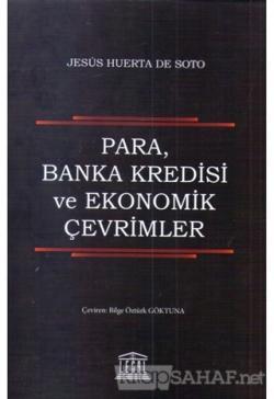 Para, Banka Kredisi ve Ekonomik Çevirmenler