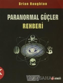 Paranormal Güçler Rehberi