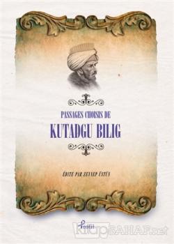 Passages Choisis de Kutadgu Bilig
