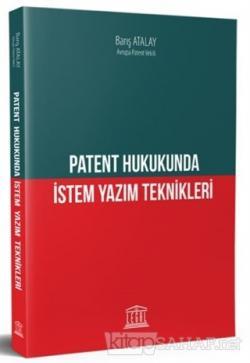 Patent Hukukunda İstem Yazım Teknikleri