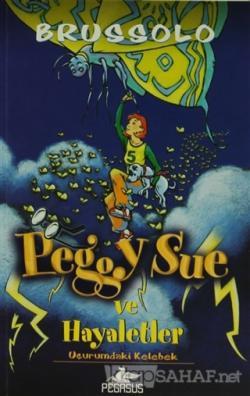 Peggy Sue ve Hayaletler 3 - Uçurumdaki Kelebekler