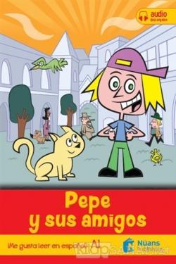 Pepe Y Sus Amigos
