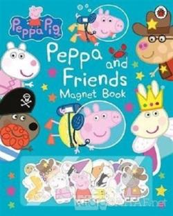 Peppa Pig - Peppa and Friends Magnet Book (Ciltli)