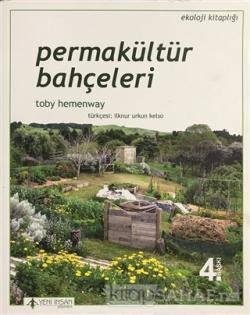 Permakültür Bahçeleri - Toby Hemenway- | Yeni ve İkinci El Ucuz Kitabı