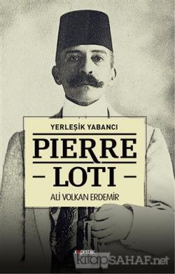 Pierre Loti - Yerleşik Yabancı