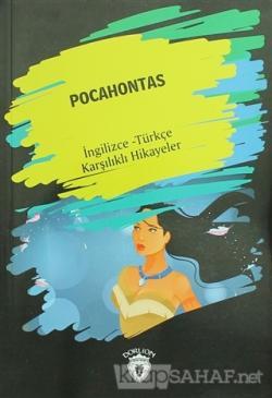 Pocahontas (İngilizce Türkçe Karşılıklı Hikayeler)