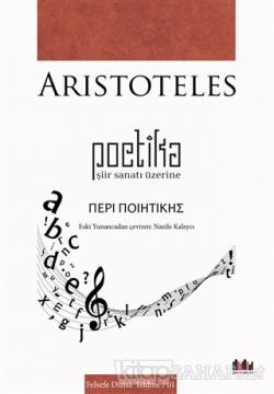 Poetika - Şiir Sanatı Üzerine - Aristoteles- | Yeni ve İkinci El Ucuz