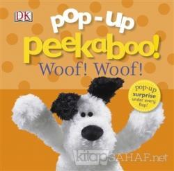 Pop-Up Peekaboo - Woof Woof (Ciltli)