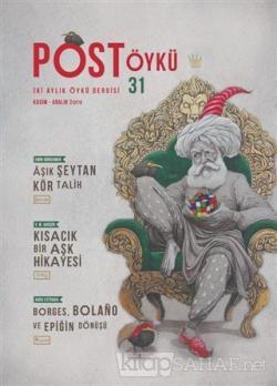 Post Öykü İki Aylık Öykü Dergisi Sayı: 31 Kasım - Aralık 2019