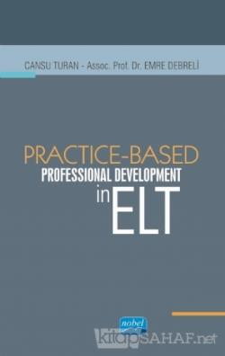 Practice - Based Professional Development in ELT