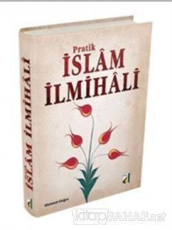 Pratik İslam İlmihali (Ciltli)