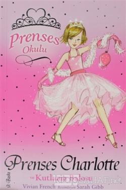 Prenses Okulu 1: Prenses Charlotte ve Kutlama Balosu