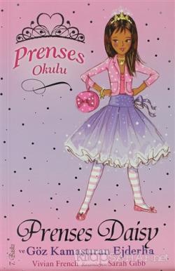 Prenses Okulu 3: Prenses Daisy ve Göz Kamaştıran Ejderha