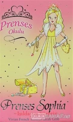 Prenses Okulu 5: Prenses Sophia ve Işıldayan Sürpriz