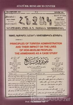Principles of Turkish Administration and Their Impact on The Lives Of Non-Muslim Peoples:The Armenians as a Case Study