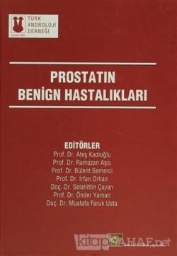 Prostatın Benign Hastalıkları (Ciltli)
