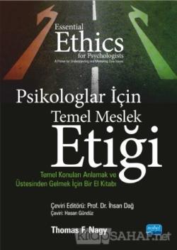Psikologlar İçin Temel Meslek Etiği