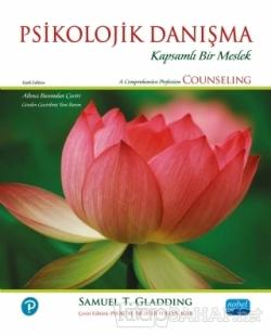 Psikolojik Danışma - Samuel T. Gladding- | Yeni ve İkinci El Ucuz Kita
