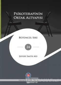 Psikoterapinin Ortak Altyapısı