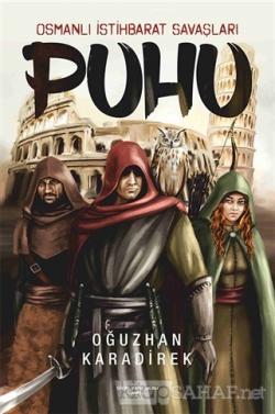 Puhu - Osmanlı İstihbarat Savaşları