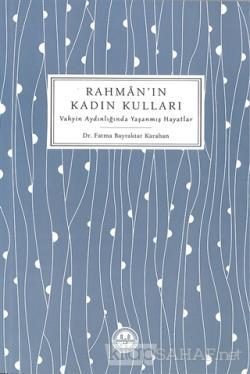 Rahman'ın Kadın Kulları