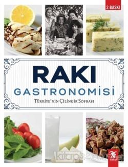 Rakı Gastronomisi (Ciltli)