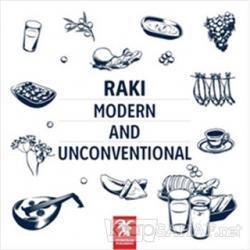 Rakı - Modern and Unconventional
