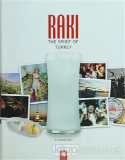 Rakı: The Spirit of Turkey (Ciltli)