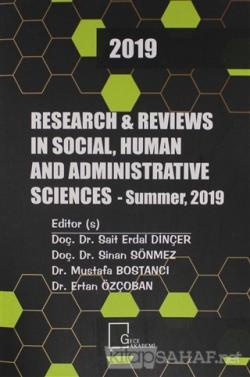 Research and Reviews ın Social, Human and Administrative 2019