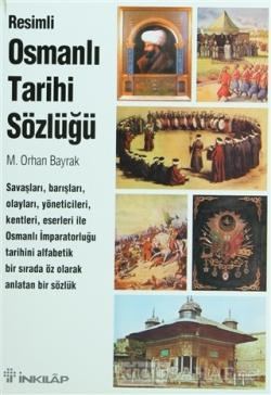 Resimli Osmanlı Tarihi Sözlüğü