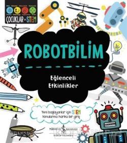Robotbilim - Eğlenceli Etkinlikler